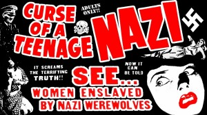 Curse of a Teenage Nazi