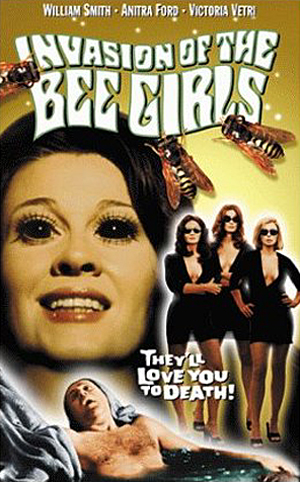BAD MOVIE PAGE: INVASION OF THE BEE GIRLS (1973)