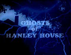 Ghosts of Hanley House title screen