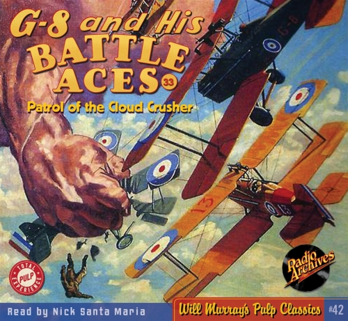 MORE PEYOTE-LACED ADVENTURES WITH G-8 AND HIS BATTLE ACES