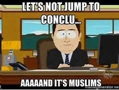 And it's Muslims