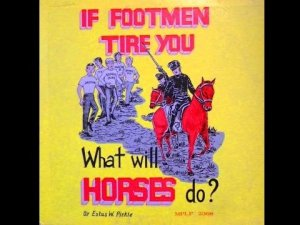 If Footmen Tire you
