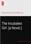 Incubated Girl