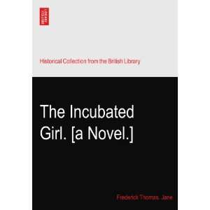 Incubated Girl
