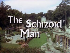 Schizoid Man