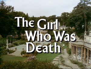 The Girl Who Was Death