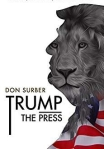 Trump the Press