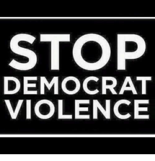 Democrat violence