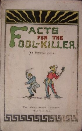 Facts for the Fool-Killer