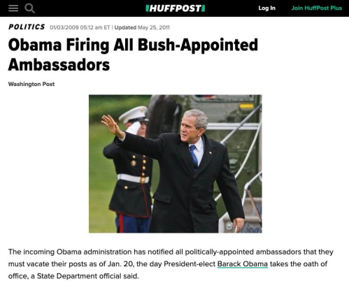 Obama firing all bush ambassadors