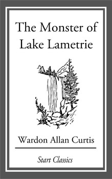 Monster of Lake La Metrie 5