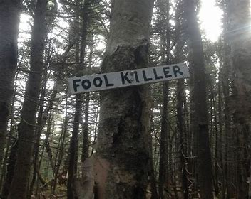 Fool Killer sign