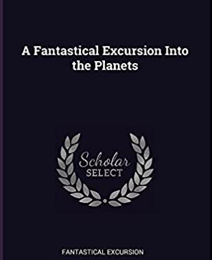 fantastical excursion